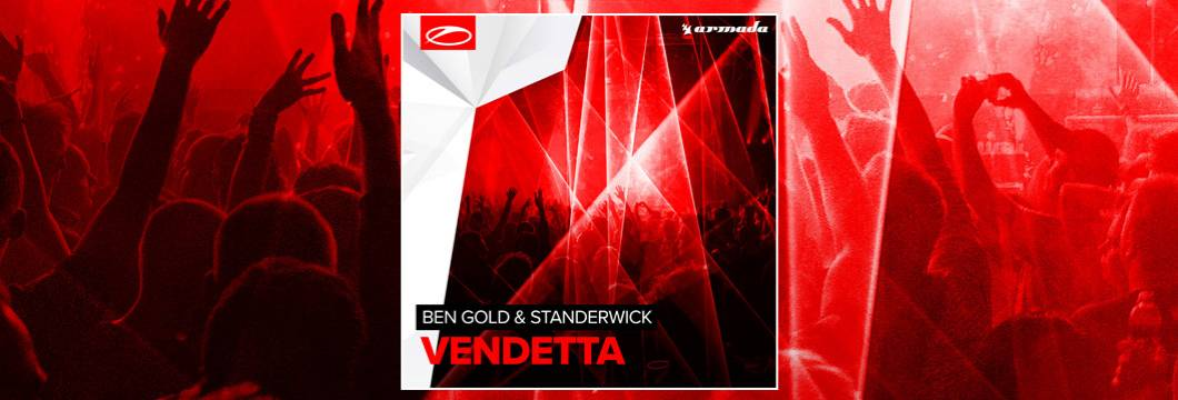 OUT NOW on ASOT: Ben Gold & Standerwick – Vendetta