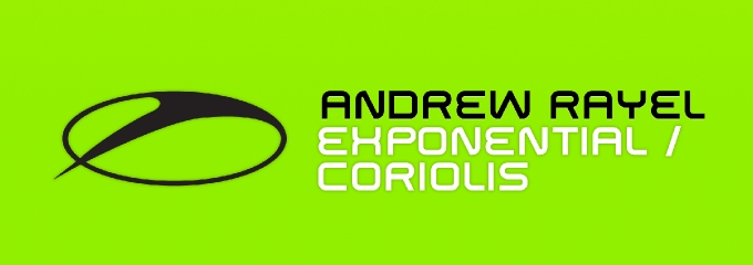 Out now on ASOT: Andrew Rayel – Exponential / Coriolis