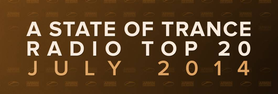 Pre-order now: A State Of Trance Radio Top 20 – July 2014 (Including Classic Reloaded Bonus Track)