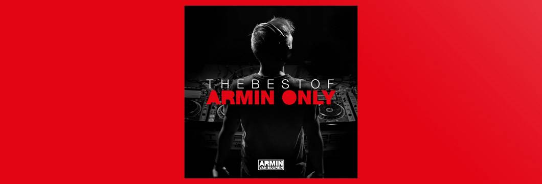 OUT NOW: Armin van Buuren – The Best Of Armin Only