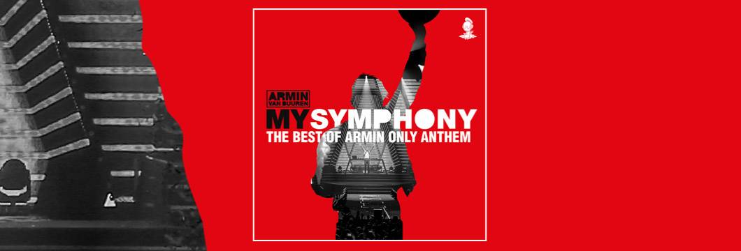 Armin van Buuren launches pre-order of 'The Best Of Armin Only' album and releases its official anthem: 'My Symphony'