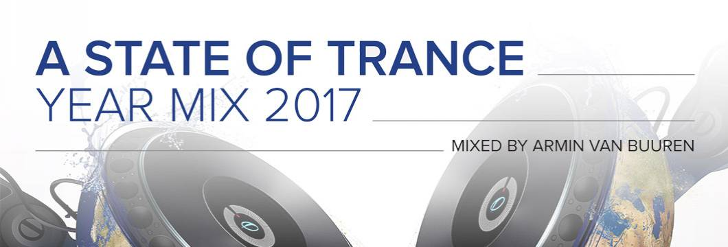 Armin van Buuren ends year of milestones in style with 'A State Of Trance Year mix 2017'