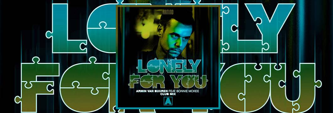 Armin van Buuren drops captivating Club Mix of brand new single 'Lonely For You'!