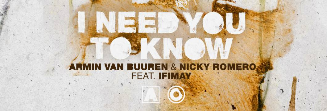 Out Now On ARMIND: Armin van Buuren & Nicky Romero feat. Ifimay – I Need You To Know