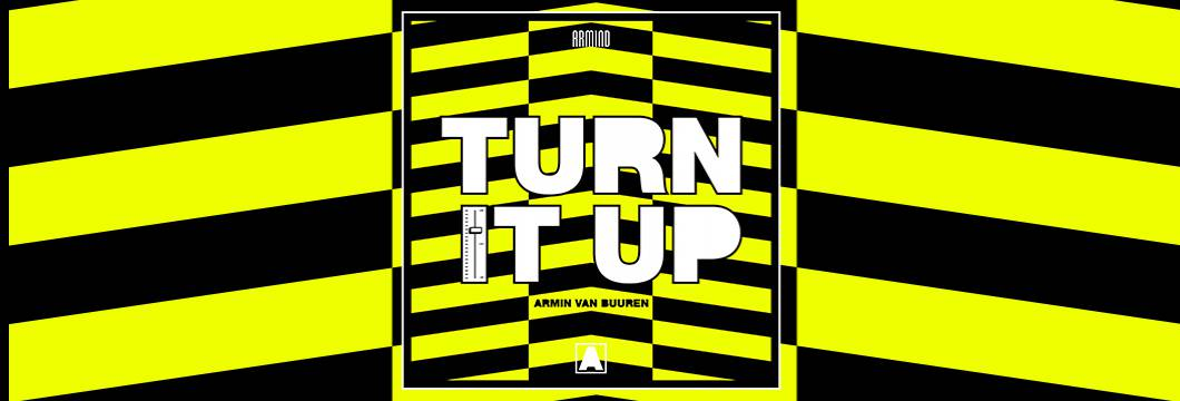 OUT NOW on ARMIND: Armin van Buuren – Turn It Up