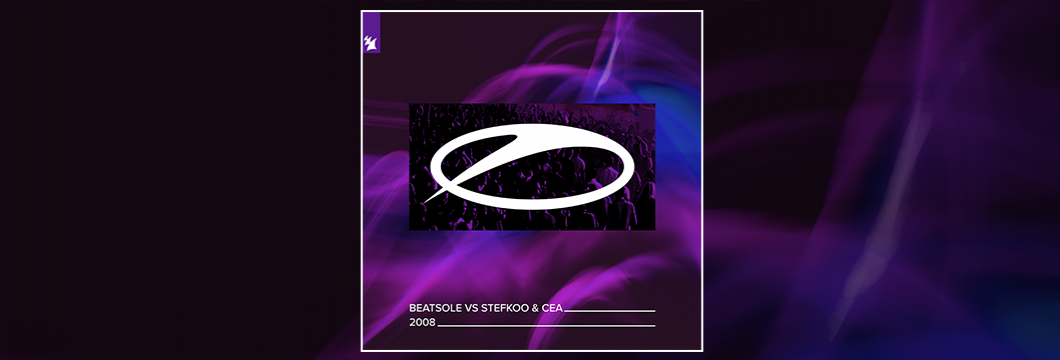 Out Now On ASOT: Beatsole vs Stefkoo & CEA – 2008