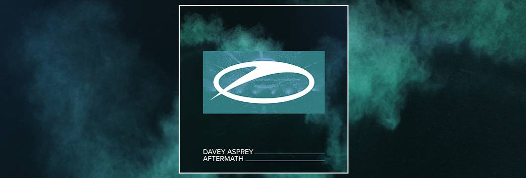 OUT NOW on ASOT: Davey Asprey – Aftermath