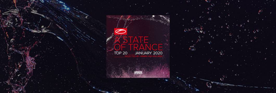 OUT NOW: A State Of Trance Top 20 – January 2020 (Selected by Armin van Buuren)