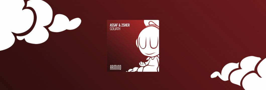 Out Now On ARMIND: Assaf & 2Sher – Goliath