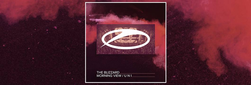 OUT NOW on ASOT: The Blizzard – Morning View / U N I