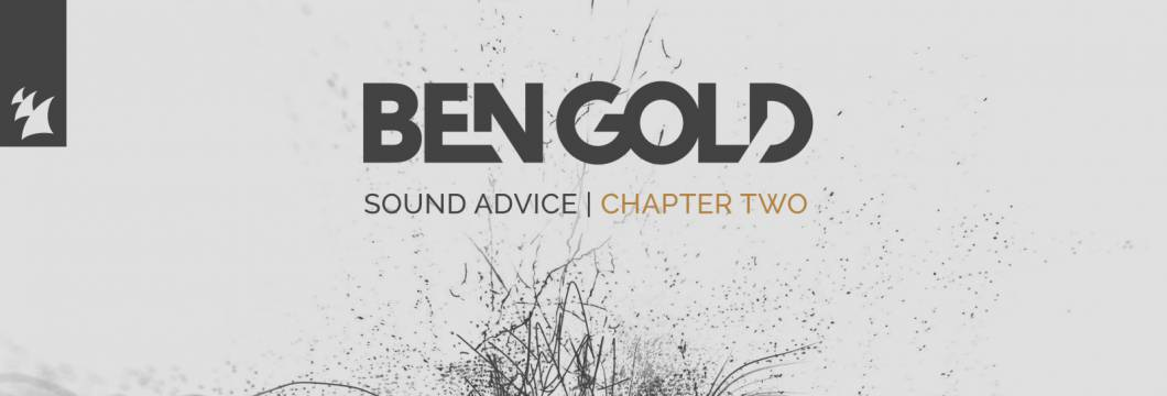 Out Now On ARMADA: Ben Gold – Sound Advice Chapter 2