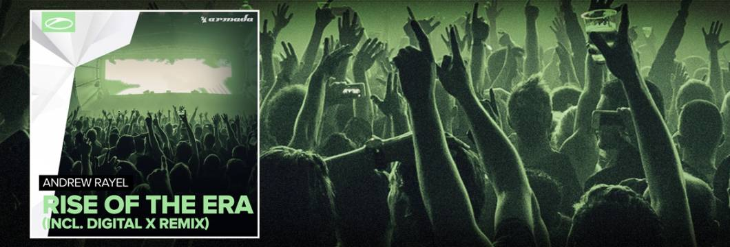 OUT NOW on ASOT: Andrew Rayel – Rise Of The Era (Incl. Digital X Remix)