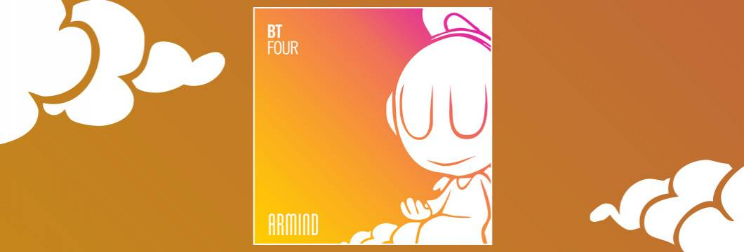 OUT NOW on ARMIND: BT – Four