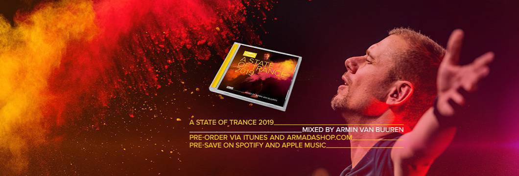 A State Of Trance 2019 (Mixed by Armin van Buuren), now available for pre-order/pre-save!