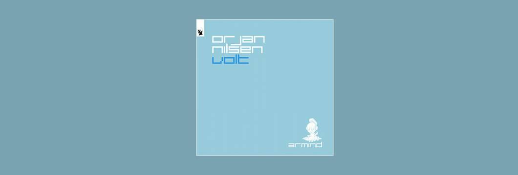 Out Now On ARMIND: Orjan Nilsen – Volt