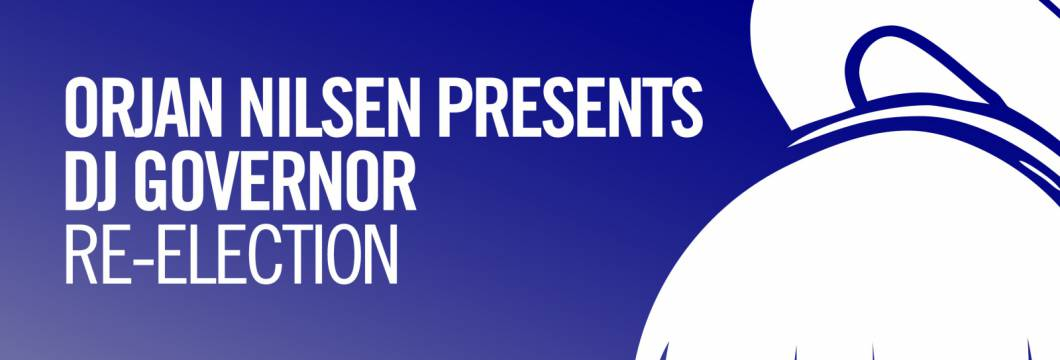 Out Now On ARMIND: Orjan Nilsen presents DJ Governor – Re-Election