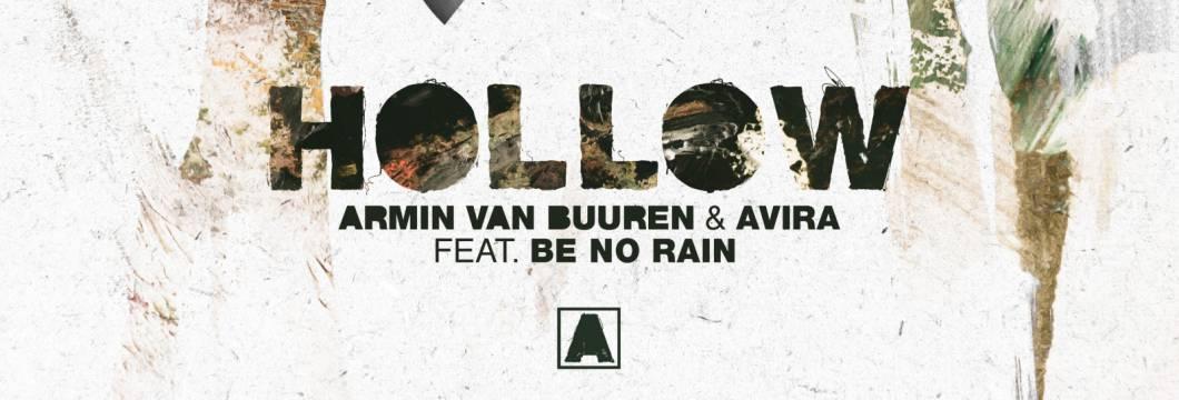 Out Now On ARMIND: Armin van Buuren & AVIRA feat. Be No Rain – Hollow