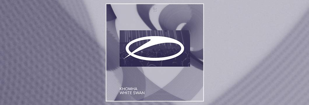 OUT NOW on ASOT: KhoMha – White Swan