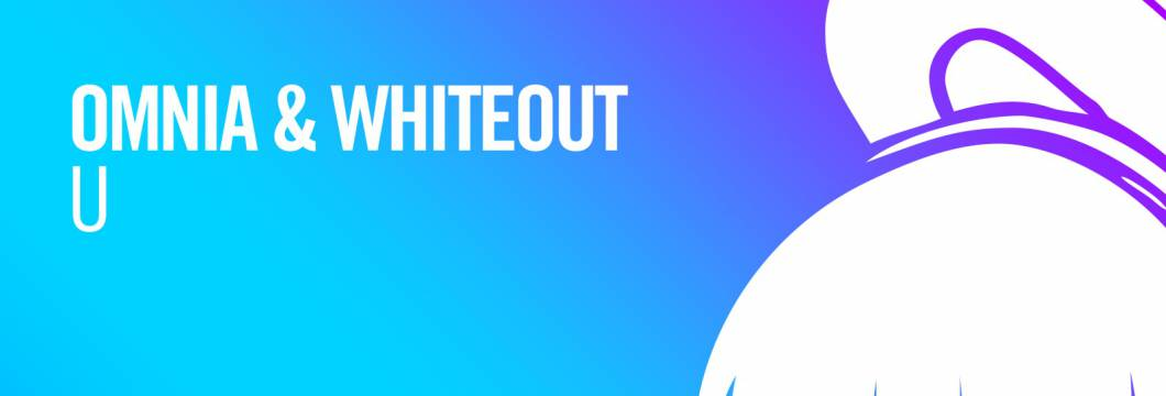 Out Now On ARMIND: Omnia & Whiteout – U