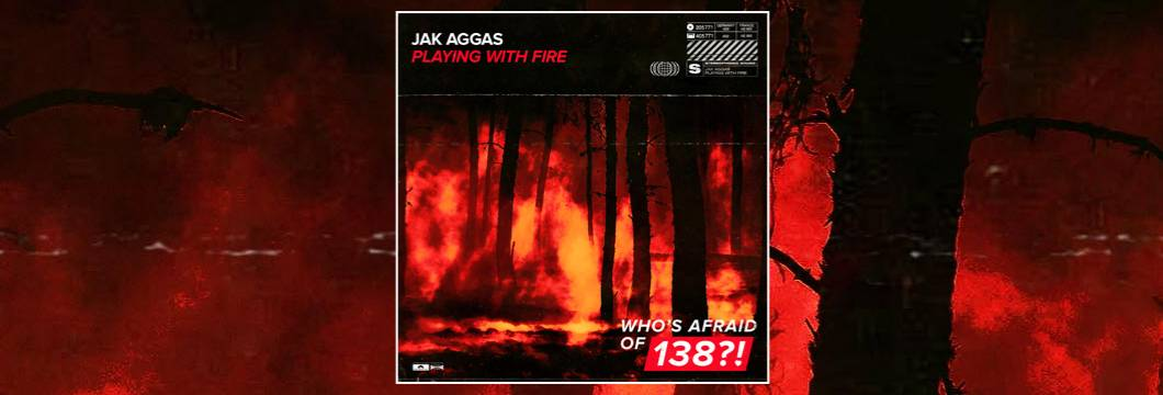 OUT NOW on WAO138?!: Jak Aggas – Playing With Fire