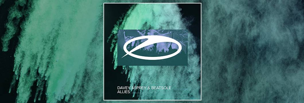 OUT NOW on ASOT: Davey Asprey & Beatsole – Allies