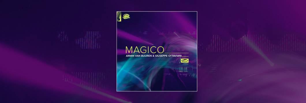 Out Now On A STATE OF TRANCE: Armin van Buuren & Giuseppe Ottaviani – Magico