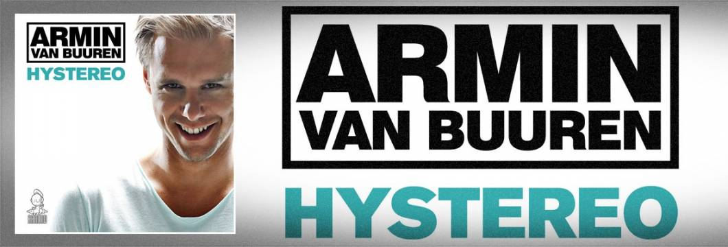 Official Video: Armin van Buuren – 'Hystereo'
