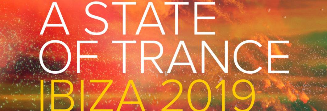 Out Now On A STATE OF TRANCE: Various Artists – A State Of Trance, Ibiza 2019 – Sampler 3