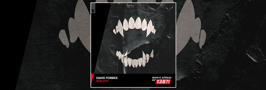Out Now On WAO138?!: David Forbes – Isolate