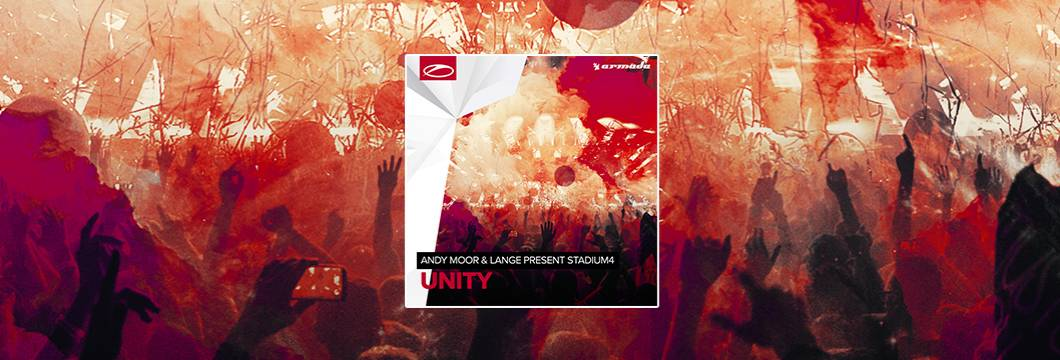 OUT NOW on ASOT: Andy Moor & Lange present Stadium4 – Unity