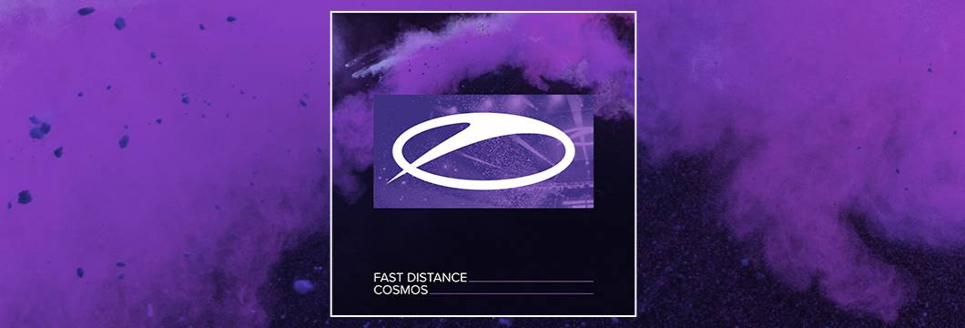 OUT NOW on ASOT: Fast Distance – Cosmos
