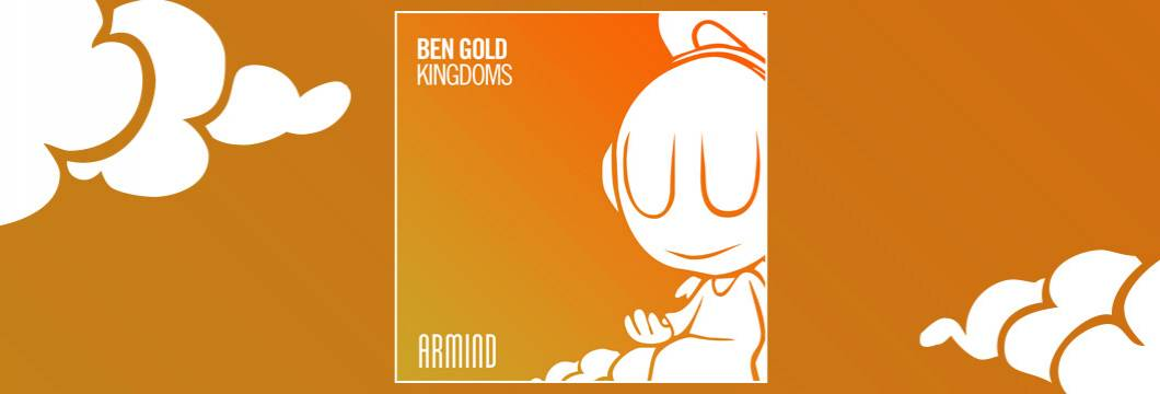 OUT NOW on ARMIND: Ben Gold – Kingdoms