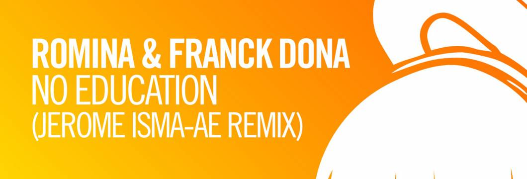 Out Now On ARMIND: Romina & Franck Dona – No Education (Jerome Isma-Ae Remix)