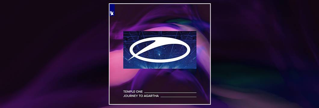Out Now On A STATE OF TRANCE: Temple One – Journey To Agartha