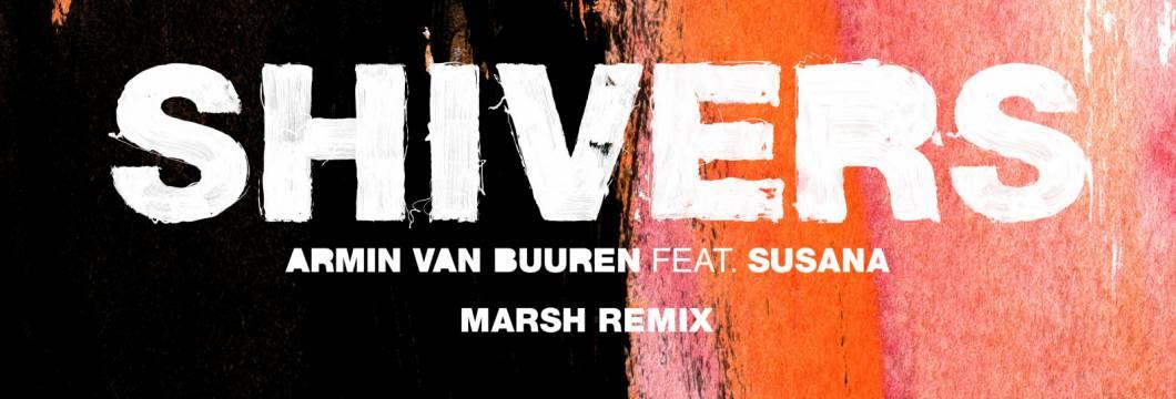 Out Now On ARMIND: Armin van Buuren feat. Susana – Shivers (Marsh Remix)