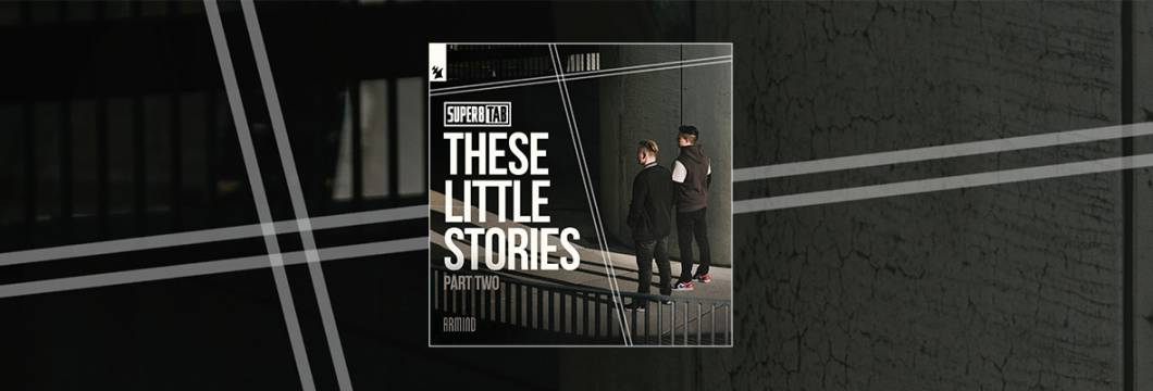 Out Now On ARMIND: Super8 & Tab – These Little Stories (Part Two)