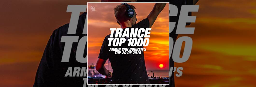 Armin van Buuren reveals his personal ASOT Top 20 of 2018!