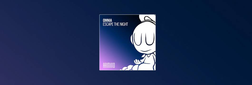 Out Now On ARMIND: Omnia – Escape The Night