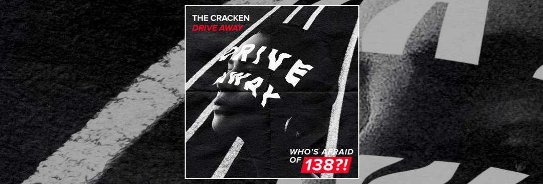 OUT NOW on WAO138?!: The Cracken – Drive Away