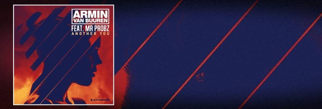 Armin van Buuren premiers new single, 'Another You' feat. Mr. Probz!