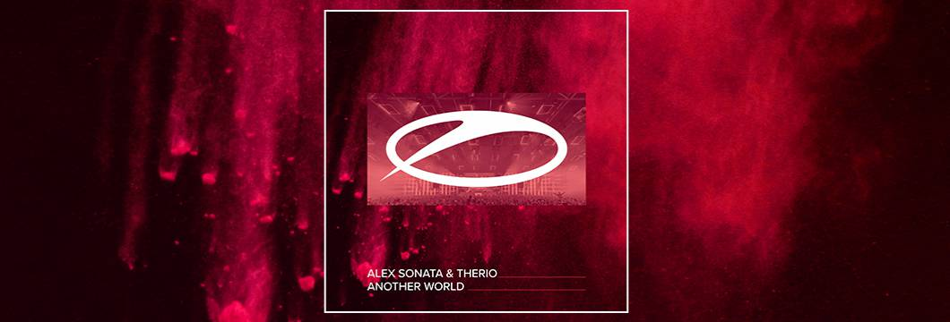 OUT NOW on ASOT: Alex Sonata & TheRio – Another World
