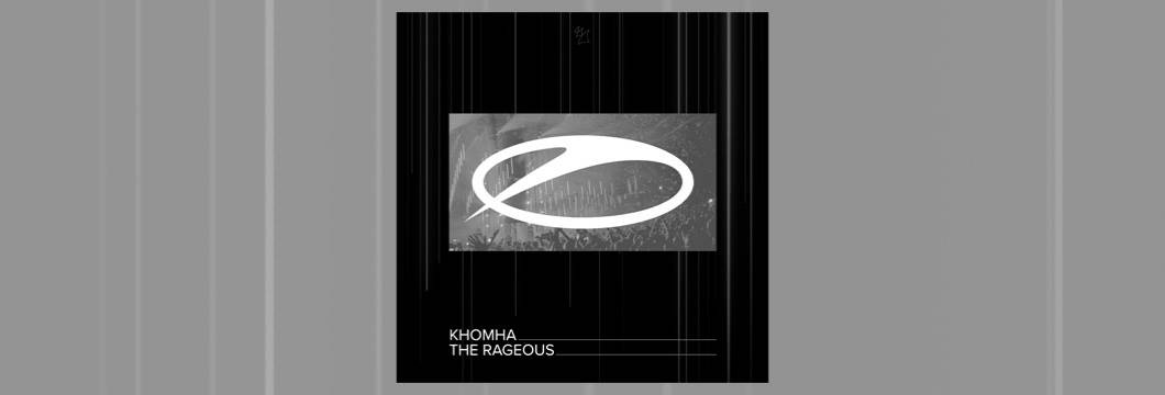 OUT NOW on ASOT: KhoMha – The Rageous