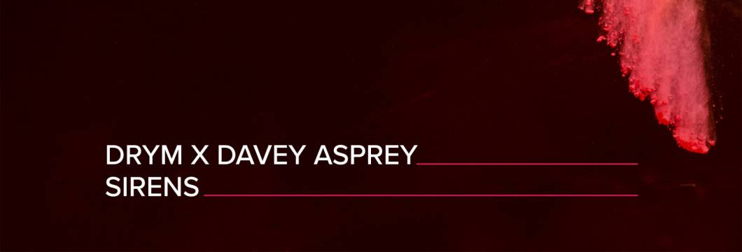 Out Now On A STATE OF TRANCE: DRYM x Davey Asprey – Sirens