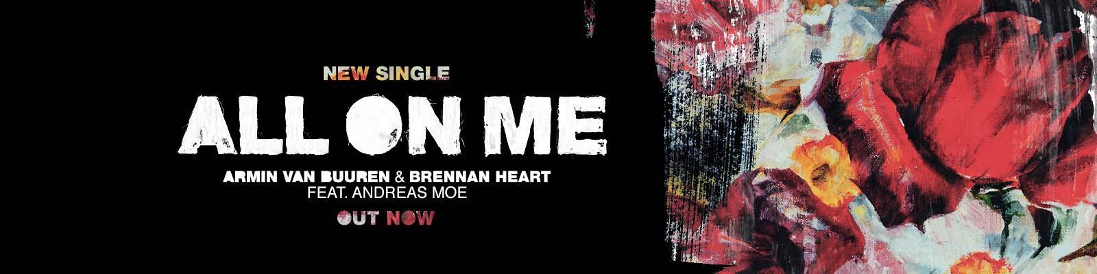 Out Now On ARMIND: Armin van Buuren & Brennan Heart feat. Andreas Moe – All On Me