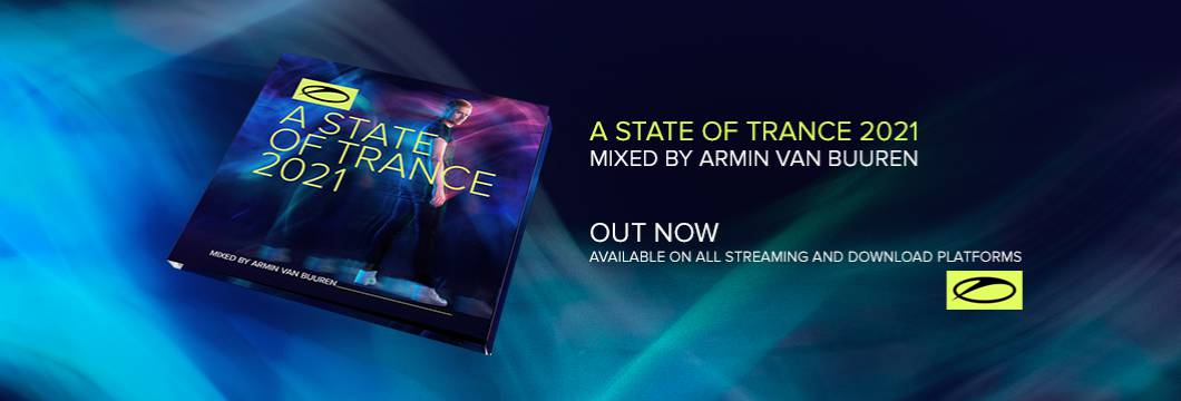 OUT NOW: A State Of Trance 2021 (Mixed by Armin van Buuren)
