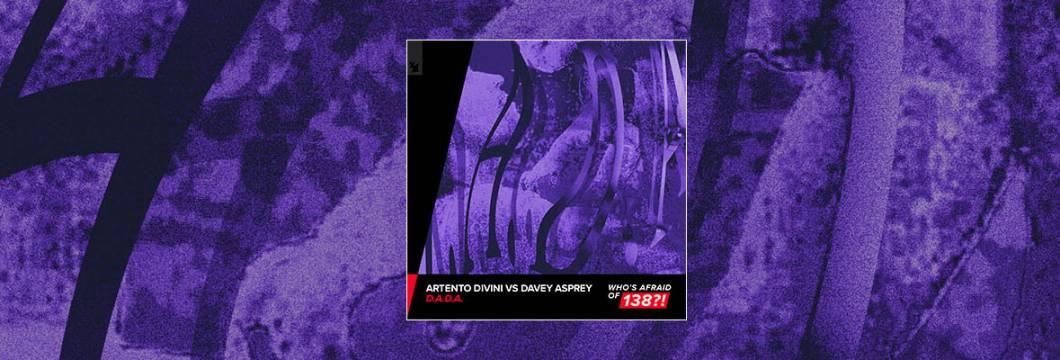 Out Now On WHO'S AFRAID OF 138?!: Artento Divini vs Davey Asprey – D.A.D.A.