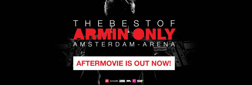 The Official Aftermovie of The Best Of Armin Only is here!