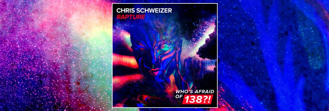 OUT NOW on WAO138?!: Chris Schweizer – Rapture