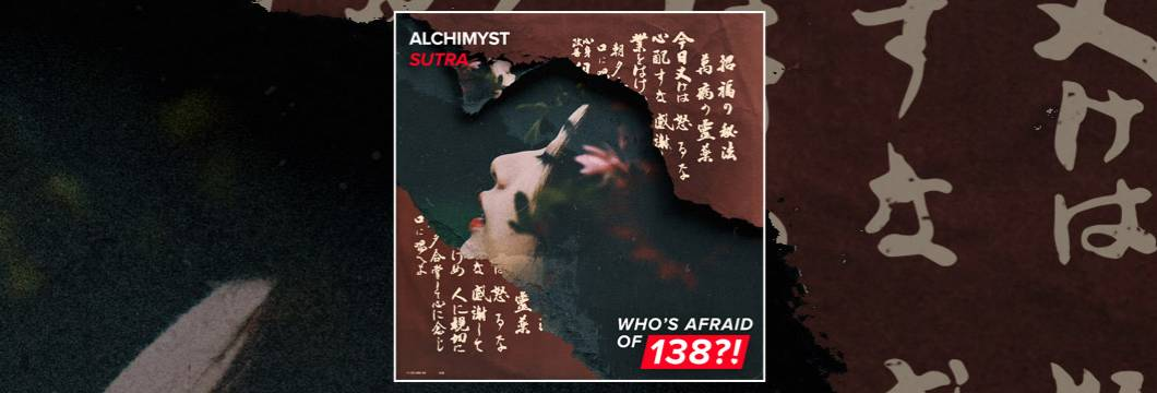 OUT NOW on WAO138?!: Alchimyst – Sutra