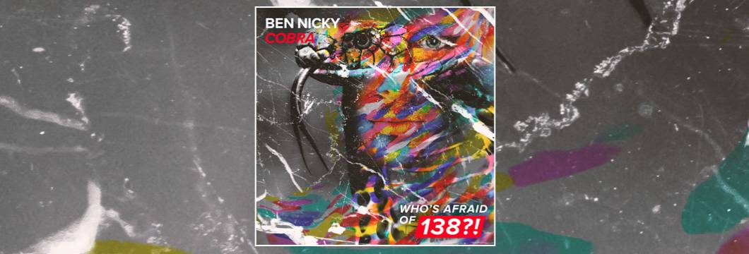 OUT NOW on WAO138?!: Ben Nicky – Cobra